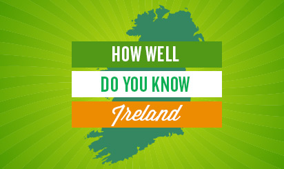How Well Do You Know Ireland?