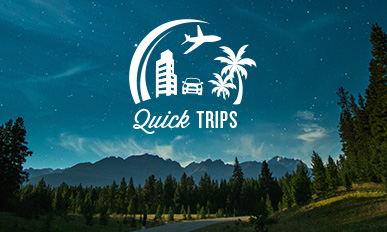 Quick Trips